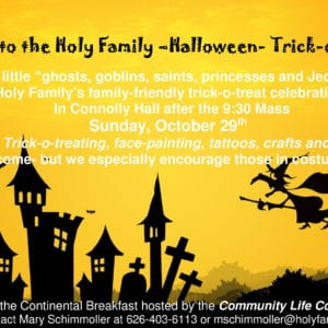 Holy Family Halloween Spooktacular!  Sunday, Oct. 29th.