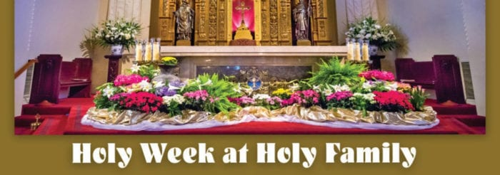 Holy Week at Holy Family