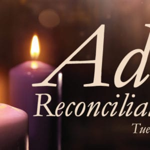 Advent Reconciliation Service 2017