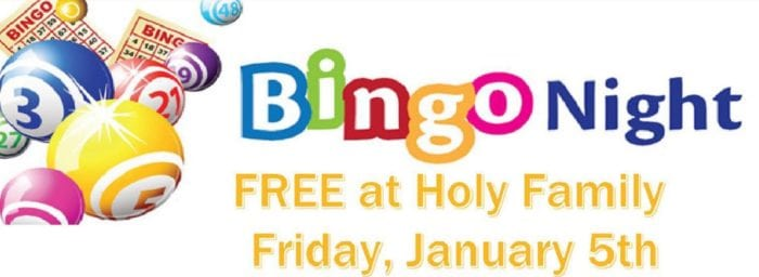 Parish BINGO at Holy Family – Friday, January 5th