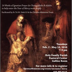 Encountering Mercy through the Spiritual Exercises – Feb. 2- May 10