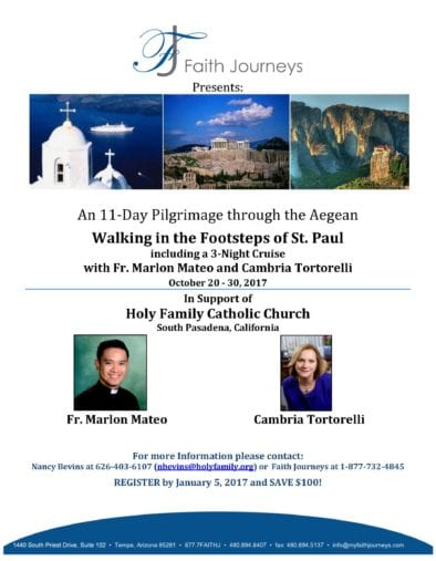 Join Cambria and Fr. Marlon in the Footsteps of St. Paul and Support Holy Family!