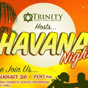 """Havana Night"" at Holy Family, August 26th"