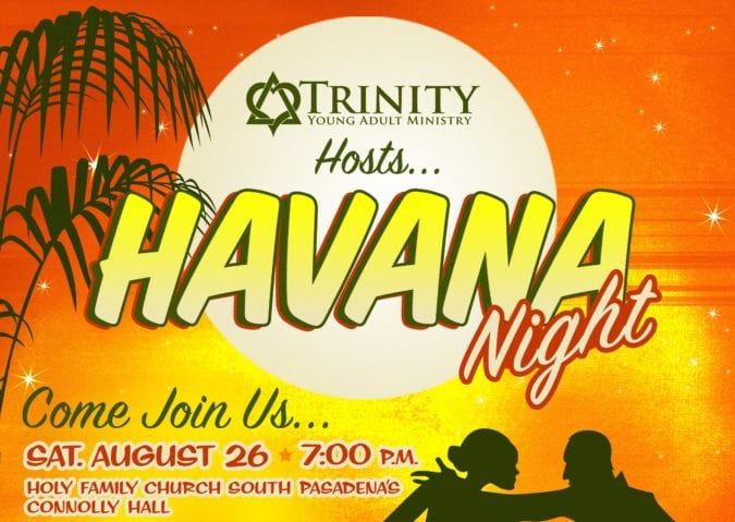 """""""Havana Night"""" at Holy Family, August 26th"""