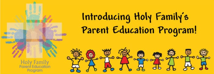 Holy Family Parent Education Program