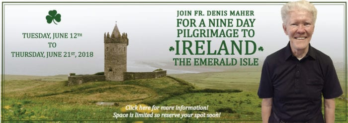 Join Fr. Denis For a Trip to Ireland