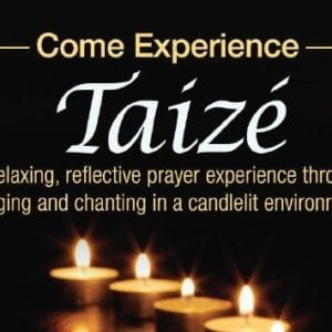 Taize at Holy Family, September 10th