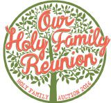 2016 Auction - Our Holy Family Reunion