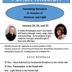 Parish Mission Sustaining Ourselves in Seasons of Darkness and Light