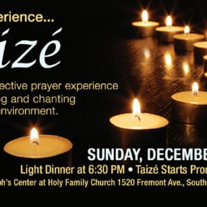 Taize at Holy Family, Dec. 10th
